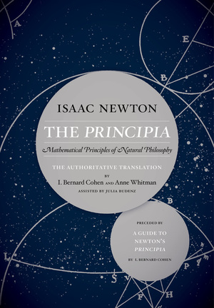 The Principia: The Authoritative Translation and Guide by Isaac Newton, Julia Budenz