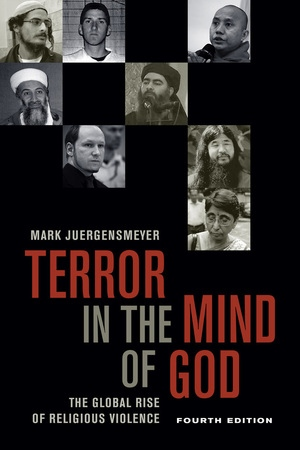 Terror in the Mind of God, Fourth Edition by Mark Juergensmeyer