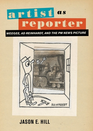 Artist as Reporter by Jason E. Hill