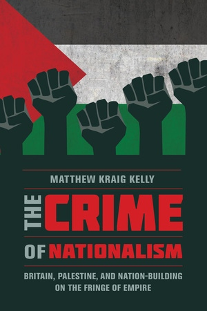The Crime of Nationalism by Matthew Kraig Kelly