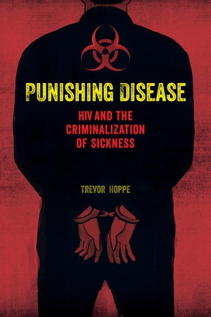 Punishing Disease by Trevor Hoppe