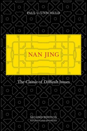Nan Jing by Paul U. Unschuld