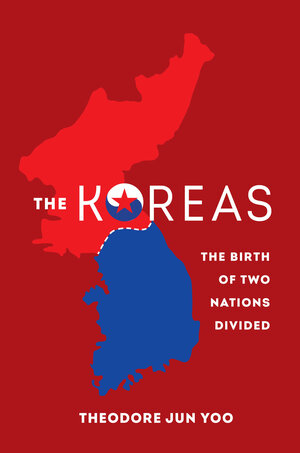 The Koreas by Theodore Jun Yoo