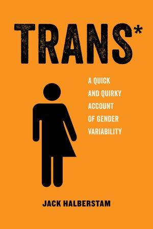 Trans by Jack Halberstam