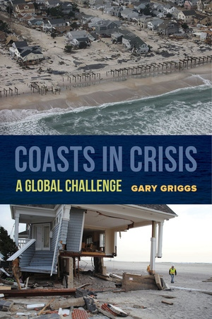 Coasts in Crisis by Gary Griggs
