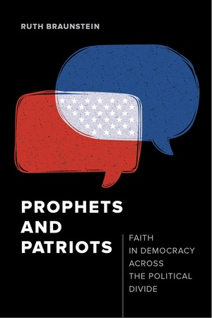 Prophets and Patriots by Ruth Braunstein