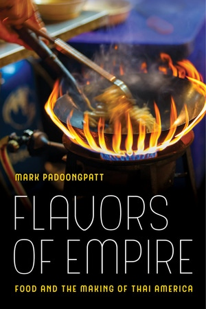 Flavors of Empire by Mark Padoongpatt