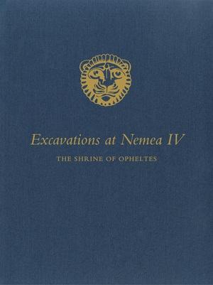 Excavations at Nemea IV by Jorge J. Bravo III