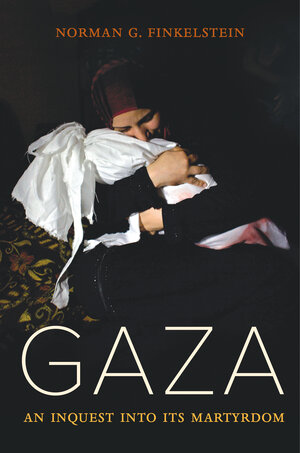 Gaza by Norman Finkelstein