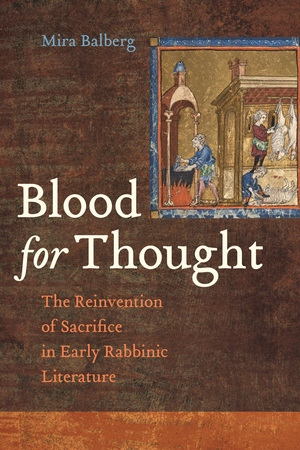Blood for Thought by Mira Balberg