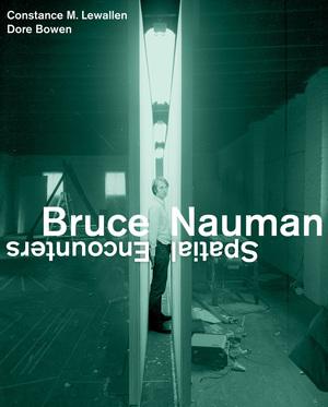 Bruce Nauman by Constance M. Lewallen, Dore Bowen