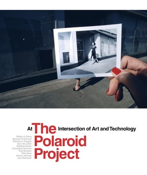 The Polaroid Project by William A. Ewing, Barbara P. Hitchcock