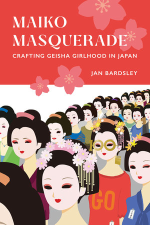 Maiko Masquerade by Jan Bardsley