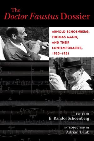 The Doctor Faustus Dossier by E. Randol Schoenberg