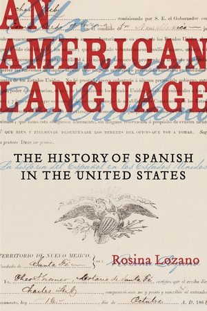 An American Language by Rosina Lozano
