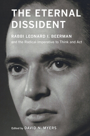 The Eternal Dissident by David N. Myers