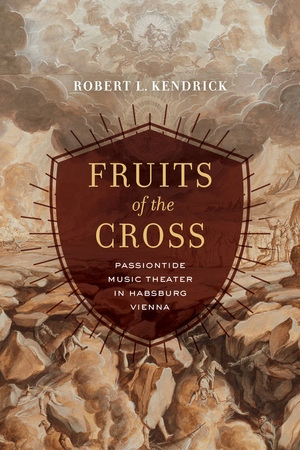 Fruits of the Cross by Robert L. Kendrick