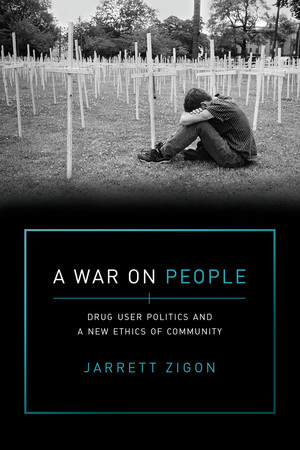 A War on People by Jarrett Zigon