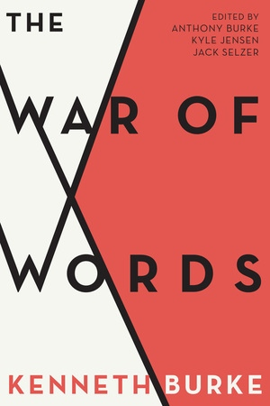 The War of Words by Anthony Burke, Kyle Jensen, Jack Selzer
