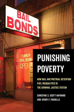 Punishing Poverty by Christine S. Scott-Hayward, Henry F. Fradella