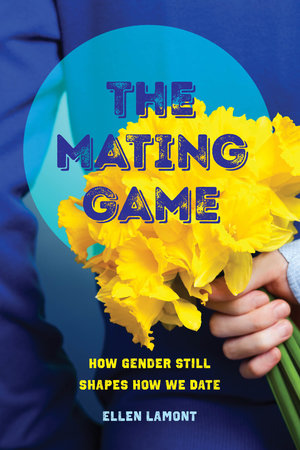 The Mating Game by Ellen Lamont
