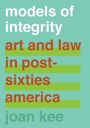 Models of Integrity by Joan Kee