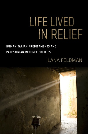Life Lived in Relief by Ilana Feldman