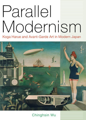 Parallel Modernism by Chinghsin Wu