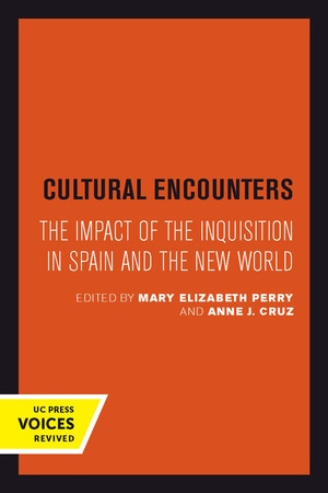 Cultural Encounters by Mary Elizabeth Perry, Anne J. Cruz