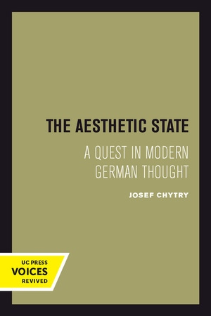 The Aesthetic State by Josef Chytry