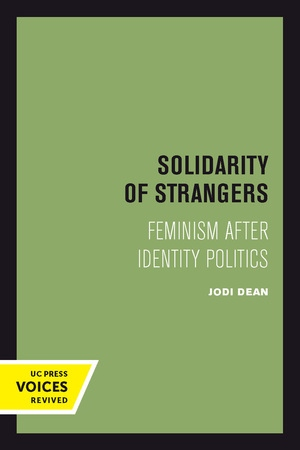 Solidarity of Strangers by Jodi Dean