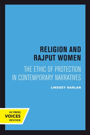 Religion and Rajput Women by Lindsey Harlan