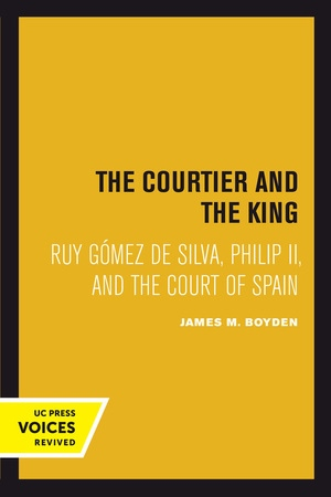 Courtier and the King by James M. Boyden