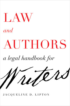 Law and Authors by Jacqueline D. Lipton