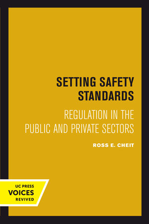 Setting Safety Standards by Ross E. Cheit