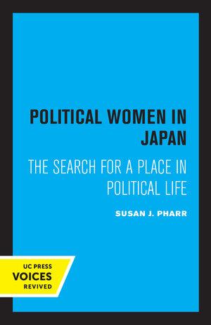 Political Women in Japan by Susan J. Pharr