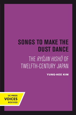 Songs to Make the Dust Dance by Yung-Hee Kim