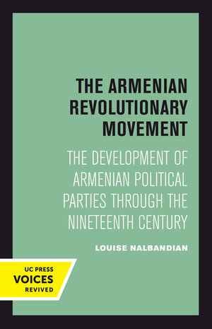 The Armenian Revolutionary Movement by Louise Nalbandian