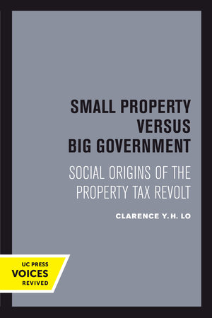 Small Property versus Big Government by Clarence Y. H. Lo