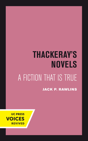 Thackeray's Novels by Jack P. Rawlins