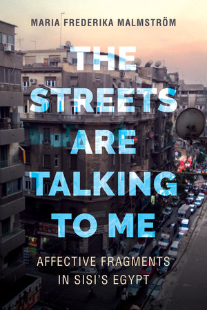 The Streets Are Talking to Me by Maria Frederika Malmström