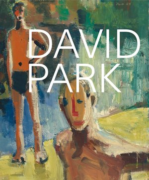 David Park: A Retrospective by Janet Bishop