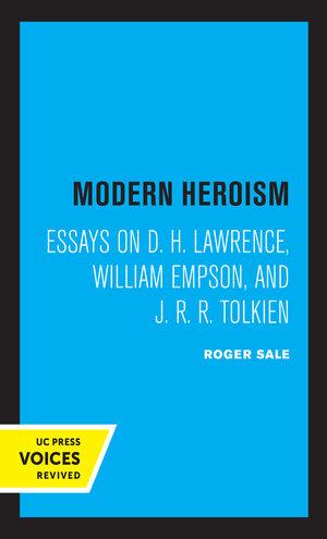 Modern Heroism by Roger Sale