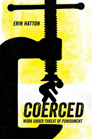 Coerced by Erin Hatton