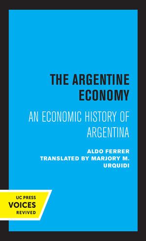 The Argentine Economy by Aldo Ferrer
