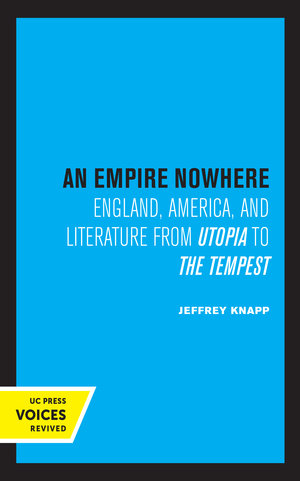 An Empire Nowhere by Jeffrey Knapp