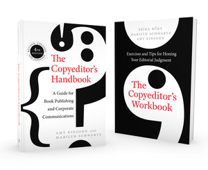 The Copyeditor's Handbook and Workbook by Amy Einsohn, Marilyn Schwartz, Erika Buky