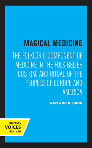 Magical Medicine by Wayland D. Hand