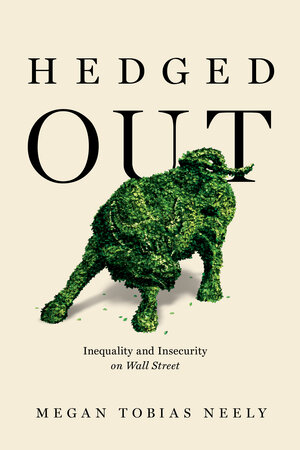 Hedged Out by Megan Tobias Neely