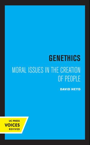Genethics by David Heyd